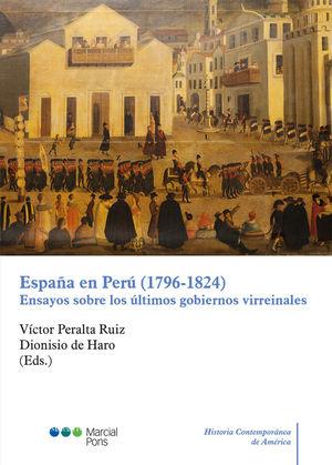 ESPAÑA EN PERÚ (1796-1824) *