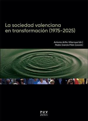LA SOCIEDAD VALENCIANA EN TRANSFORMACIÓN (1975-2025) *