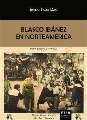BLASCO IBÁÑEZ EN NORTEAMÉRICA *