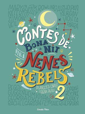 CONTES DE BONA NIT PER A NENES REBELS 2 *