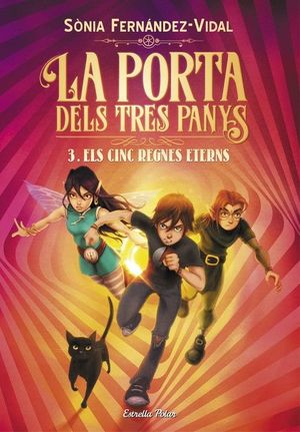 LA PORTA DELS TRES PANYS 3. ELS CINC REGNES ETERNS *