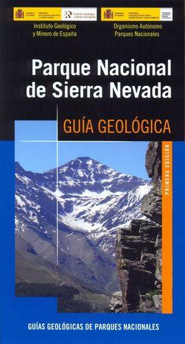 PARQUE NACIONAL DE SIERRA NEVADA. GUÍA GEOLÓGICA *