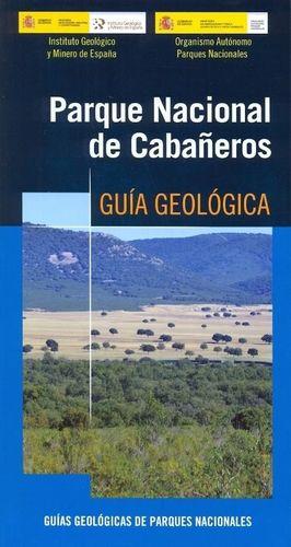 PARQUE NACIONAL DE CABAÑEROS. GUÍA GEOLÓGICA *