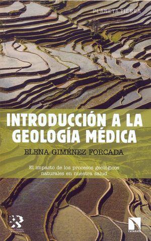 INTRODUCCIÓN A LA GEOLOGÍA MÉDICA *