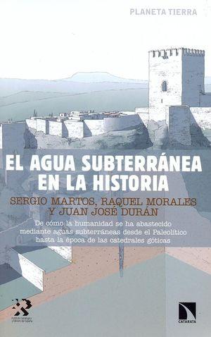EL AGUA SUBTERRÁNEA EN LA HISTORIA *