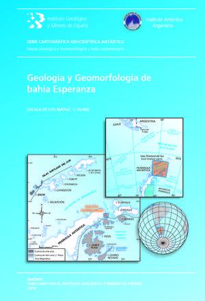 GEOLOGÍA Y GEOMORFOLOGÍA DE BAHÍA ESPERANZA *