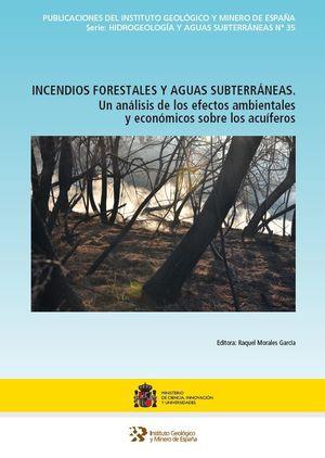 INCENDIOS FORESTALES Y AGUAS SUBTERRÁNEAS *