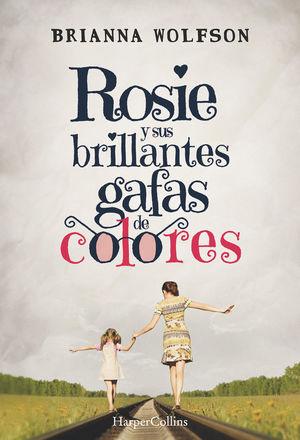 ROSIE Y SUS BRILLANTES GAFAS DE COLORES *