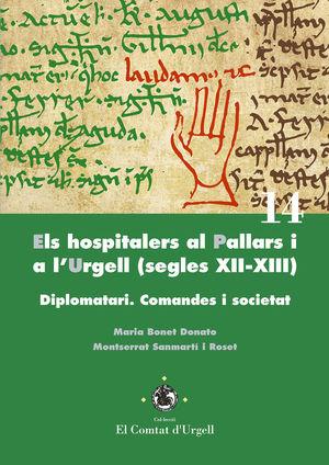 ELS HOSPITALERS AL PALLARS I A L'URGELL (SEGLES XII-XIII) *