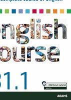 COMPLETE COURSE OF ENGLISH B1.1 *