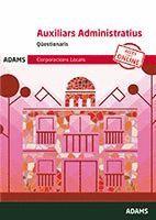 AUXILIARS ADMINISTRATIUS - QÜESTIONARIS - CORPORACION LOCALS DE CATALUNYA *