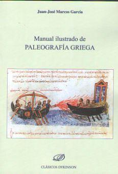MANUAL ILUSTRADO DE PALEOGRAFÍA GRIEGA *