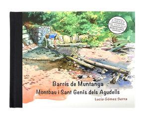 BARRIS DE MUNTANYA. MONTBAU I SANT GENÍS DELS AGUDEL *