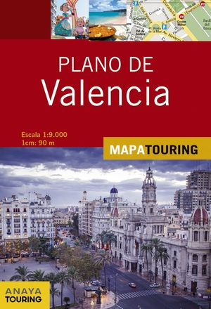 PLANO DE VALENCIA 1:9.000 *