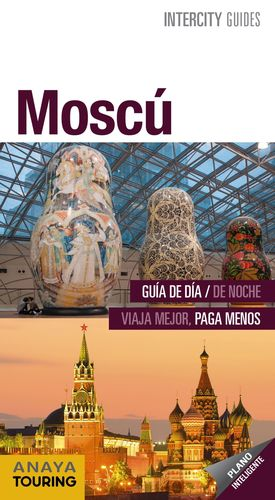 MOSCÚ (INTERCITY GUIDES) *