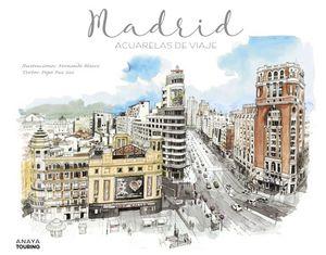 MADRID. ACUARELAS DE VIAJE *