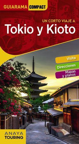 TOKIO Y KIOTO (GUIARAMA COMPACT) *