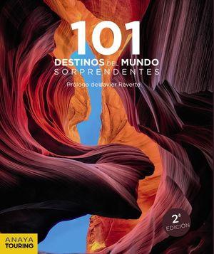 101 DESTINOS DEL MUNDO SORPRENDENTES *