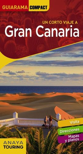 UN CORTO VIAJE A GRAN CANARIA (GUIARAMA COMPACT) *