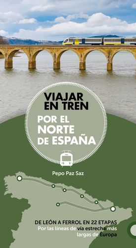 VIAJAR EN TREN POR EL NORTE DE ESPAÑA *