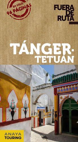 TÁNGER - TETUÁN (FUERA DE RUTA) *