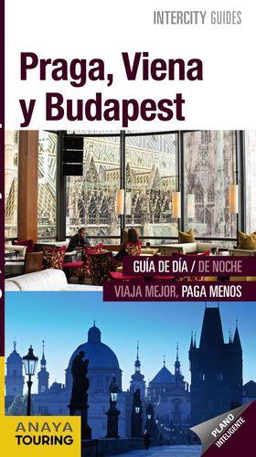 PRAGA, VIENA Y BUDAPEST (INTERCITY GUIDES) *