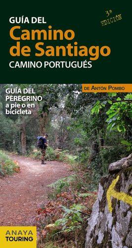 GUÍA DEL CAMINO DE SANTIAGO. CAMINO PORTUGUÉS (2 ED)