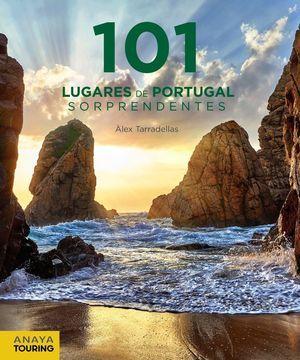 101 LUGARES DE PORTUGAL SORPRENDENTES  *