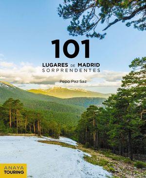101 LUGARES DE MADRID SORPRENDENTES *