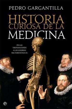 HISTORIA CURIOSA DE LA MEDICINA *