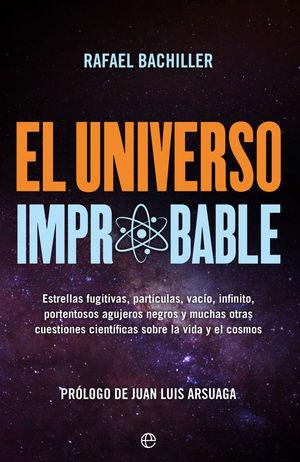 EL UNIVERSO IMPROBABLE *