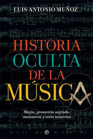 HISTORIA OCULTA DE LA MÚSICA *