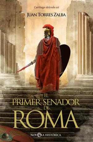 EL PRIMER SENADOR DE ROMA *