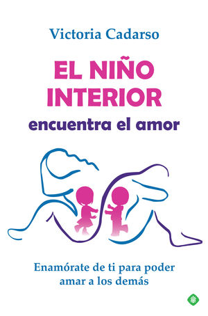 EL NIÑO INTERIOR ENCUENTRA EL AMOR *