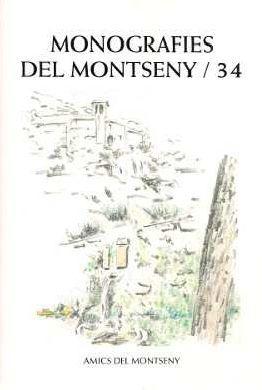 MONOGRAFIES DEL MONTSENY / 34 *