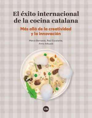 EL ÉXITO INTERNACIONAL DE LA COCINA CATALANA *