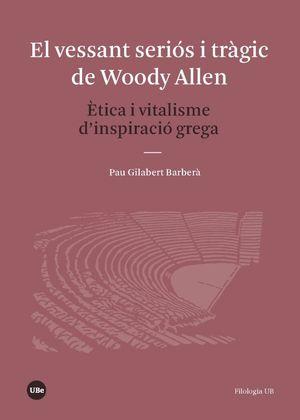 EL VESSANT SERIÓS I TRÀGIC DE WOODY ALLEN *