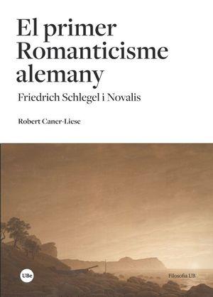 EL PRIMER ROMANTICISME ALEMANY *
