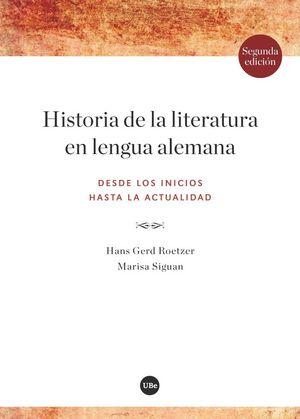 HISTORIA DE LA LITERATURA EN LENGUA ALEMANA *