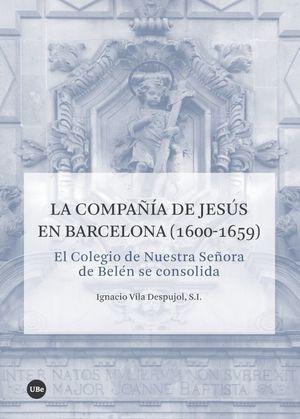 LA COMPAÑÍA DE JESÚS EN BARCELONA (1600-1659) *