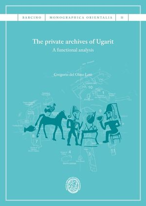 THE PRIVATE ARCHIVES OF UGARIT *