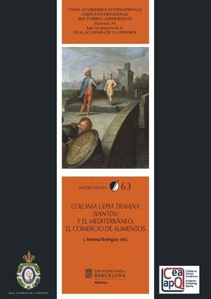 COLONIA ULPIA TRAIANA (XANTEN) Y EL MEDITERRÁNEO *