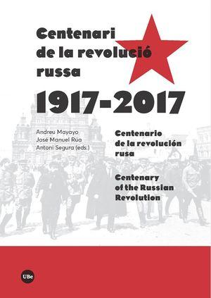 CENTENARI DE LA REVOLUCIÓ RUSSA (1917-2017) *