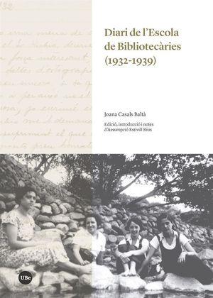 DIARI DE L'ESCOLA DE BIBLIOTECÀRIES (1932-1939) *