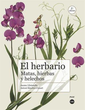 EL HERBARIO: MATAS, HIERBAS Y HELECHOS *