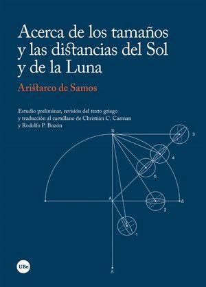 ACERCA DE LOS TAMAÑOS Y LAS DISTANCIAS DEL SOL Y DE LA LUNA *