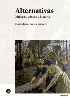 ALTERNATIVAS. MUJERES, GÉNERO E HISTORIA *