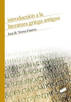INTRODUCCIÓN A LA LITERATURA GRIEGA ANTIGUA *