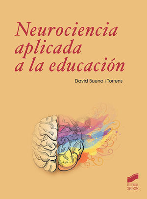NEUROCIENCIA A APLICADA A LA EDUCACIÓN *