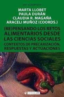 (RE)PENSANDO LOS RETOS ALIMENTARIOS DESDE LAS CIENCIAS SOCIALES *